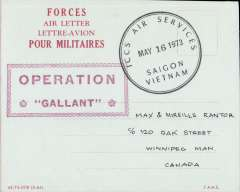 (Vietnam) ICCS Air Services Forces Air Letter from Saigon to Winnipeg, exempt from postage, postmarked 'ICCS Air Services/May 16 1973/Saigon Vietnam' tying large red framed 'Operation Gallant' hand stamp,  very fine. The International Commission for Control and Surveillance (ICCS) was in charge of administering, implementing and reporting violations of the Peace Accords following the end of the Vietnam War. Unusual and interesting. Image.