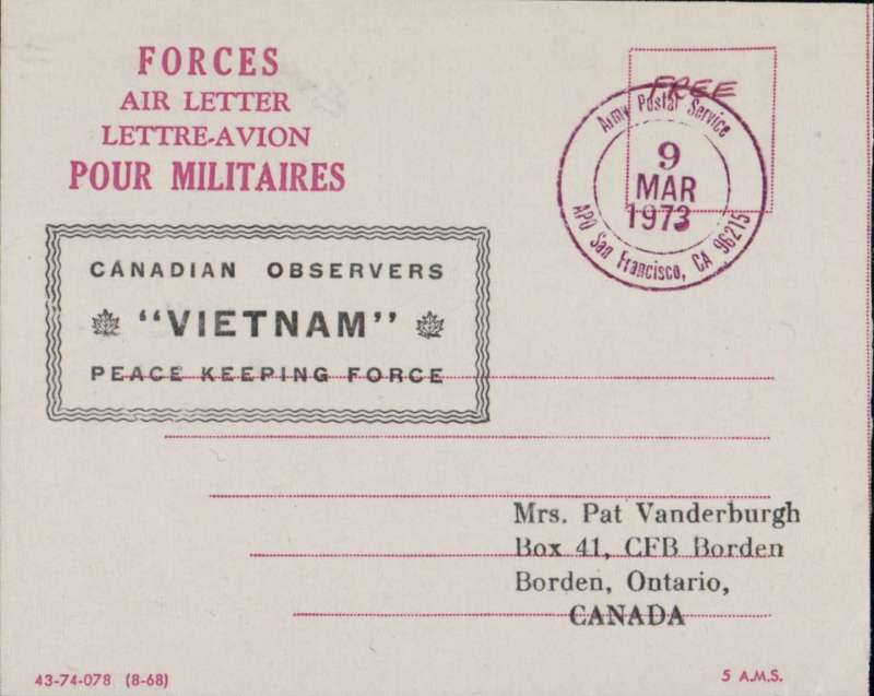 (United States Internal) Canadian Vietnam Peace Keeping Force, air letter from Force HQ in San Francisco to Ontario, exempt from postage, postmarked 'Army Postal Service/9 Mar 1973/San Francisco, CA',  large green framed 'Canadian Observers/Vietnam/Peace Keeping Force' hand stamp, very fine. Set up in 1973 to help maintain the Paris Peace Accords following the Vietnam War. Unusual and interesting. Image.