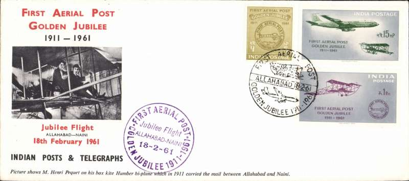 (India) Flown cover commemorating 50th anniversary First Aerial Post from Allahbad to Naini, special cachets, official printed long cover showing photograph of Henri Pequet and Humber bi-plane. Image.