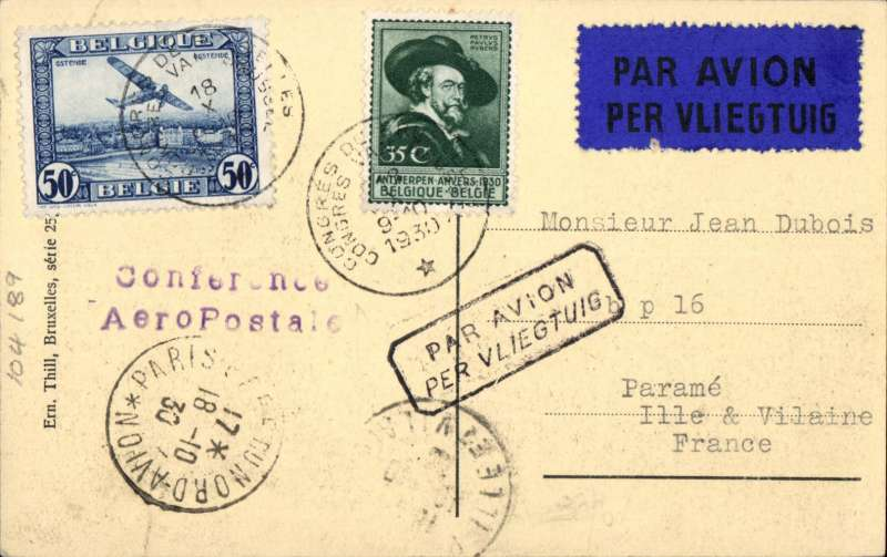 (Belgium) Brussels Conference Special Flight, flown Brussels to Paris, bs,sepia PPC with viewof Anvers verso, franked 85c, special Conference cancellation, two line 'Conference/ Aeropostale' cachet, framed 'Par Avion' hs, Mu 111, 1250. Image.