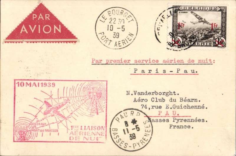 (Belgium) Belgium acceptance for Pau (Pyrenees), 11/5 arrival cds on front, for carriage on the first night flight from Paris, canc Le Bourget, 10/5, PC franked 1Fm fine strike red framed flight cachet, red/cream triangular airmail etiquette.