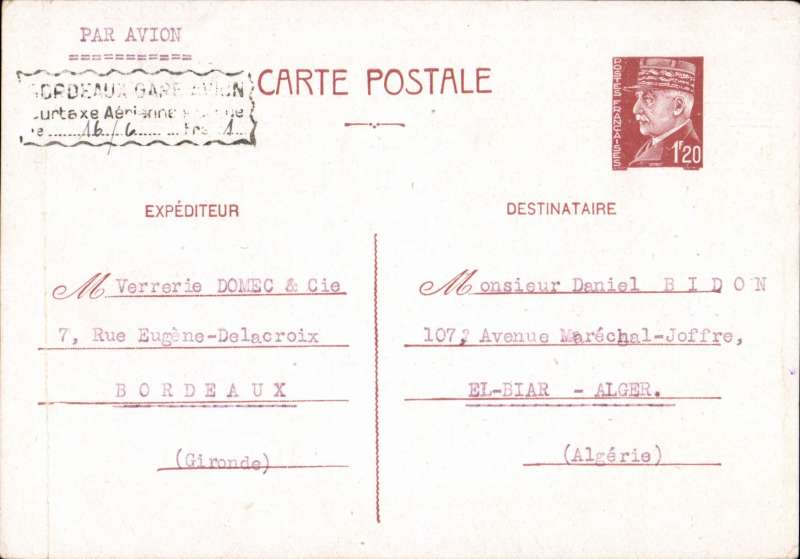 (France) WWII airmail communication between Occupied France and Algeria, brown/cream 1F20 Formula Card, uncancelled bearing uncommon  'Bordeaux Gare Avion /Surtaxe Aerienne/le 16.6.42, frs 1' cachet, typed 'Par Avion', with message verso dated 13 Juin 1942. From June 1940 to November 1942 Formula Cards had to be used in France.Image.