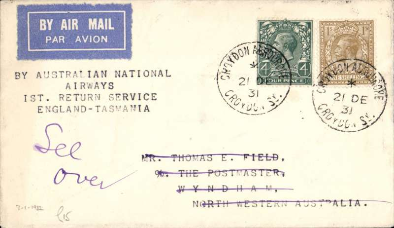 "(GB External) Kingsford Smith's and G Allen's return flight, England to Australia,"" All the Way"" Christmas and New Year flight, London to Melbourne, bs 22/1/32, via Darwin 19/1, plain cover correctly rated 1/4d, canc CROYDON AERODROME cds. Image."