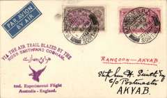 "(Burma) Return 2nd Experimental England-Australia flight, Rangoon to Akyab , bs 25/5, franked 4a, very fine strike  arced violet  ""Via The Air Trail Blazed By The/Ross Smith and Cogham"" cachet (see Brown J, p42), airmail etiquette cover addressed to Stephen Smith, ms ""Akyab - Calcutta"", Imperial Airways. Signed facsimile Stephen Smith, only few pieces flown, see Davis ""Monthly Air Mail"", Jun 1931, pp1-3. Very fine, see image."