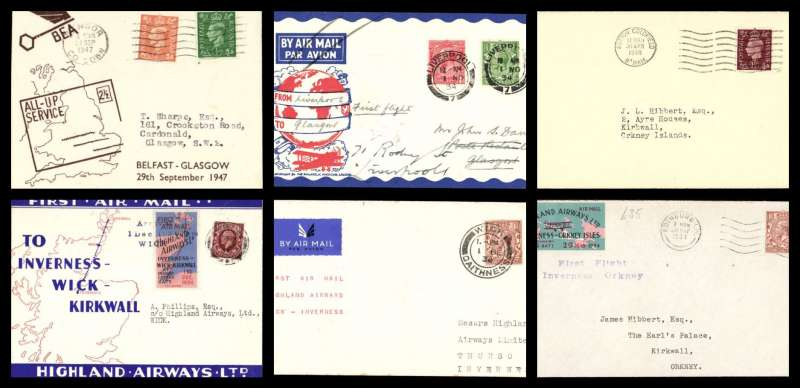 (Collections) Scotland six first flight covers, 1934-47, comprising 1934 28/5 Inverness to Orkney official red/green Highland AW vignette; 1934 Nov 1 New Contract Liverpool to Glasgow; 1934 1/12 Highland Airways Inverness to Wick 1/12 red/blue/ivory company envelope special red/blue vignette; 1934 1/12 Wick to Inverness 1/12 arrival hs; 1940 30/4 Last flight from Inverness to Kirkwall at the old 1 1/2d rate Francis Field authentication hs verso; 1947 29/9 All Up Service Belfast to Glasgow BEA 'All-up Service' cover. A splendid selection in fine to very fine condition, see scans on web site.