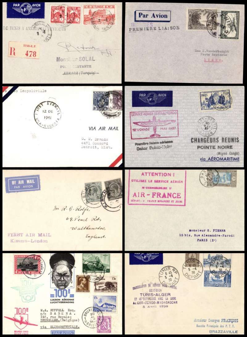 (Collections) Africa, 1931-45 first flights, 8 covers comprising 1931 10/3 Kisumu to London;1937 20/5 Port Etienne to Pointe Noire 20/5 30/11; 1938 20/11; Brussels to Belgian Congo and return; 1938 5/4 Tunis to Brazzaville 14/6; 1938 2/4 Dakar to Paris; 1939 25/10 Belgian Congo, Kikwit to Tshikapa 25/10; 1941 12/12 Lagos to Leopoldville 12/12; 1945 2/8 Tunis to Ankara 18/8. A tasteful lot, all with official fight cachets. Fine to very Fine (photo on web site).