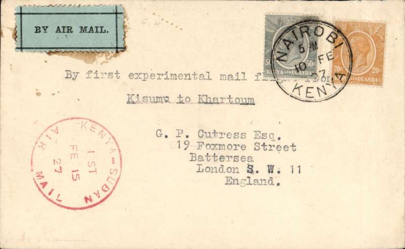 "(Kenya) First East African Experimental Air Mail Service, Capt. TA Gladstone, first return mail from Nairobi 10/2, addressed to London, carried on the return flight from Kisumu to Khartoum, then by RAF from Khartoum to Cairo, 20 Feb partial transit cds verso, then by Imperial AW to London, franked  Kenya and Uganda 70c canc Nairobi cds, red circular ""Kenya-Sudan/ 1st/Air Mail/Fe 15/27"" cachet (see illustration p86 Newall). Plain cover with black/pale green etiquette rated 'a great rarity' by Mair."