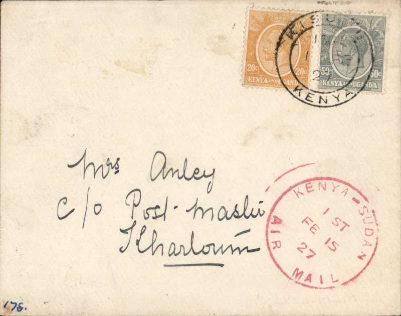 "(Kenya) First East African Experimental Air Mail Service, Capt. TA Gladstone, scarcer mail from Kisumu to Khartoum only, bs 18/2, franked  Kenya and Uganda 70c canc Kisumu cds, fine strike red circular ""Kenya-Sudan/ 1st/Air Mail/Fe 15/27"" cachet (see illustration p86 Newall). Plain cover with black/pale green etiquette rated 'a great rarity' by Mair."