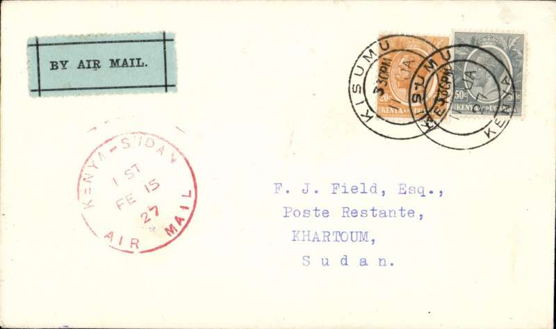 """(Kenya) First East African Experimental Air Mail Service, Capt. TA Gladstone, scarcer first return mail from Kisumu to Khartoum only, bs 18/2, franked  Kenya and Uganda 70c canc Kisumu cds, fine strike red circular """"Kenya-Sudan/ 1st/Air Mail/Fe 15/27"""" cachet (see illustration p86 Newall). Plain cover with black/pale green etiquette rated 'a great rarity' by Mair."""