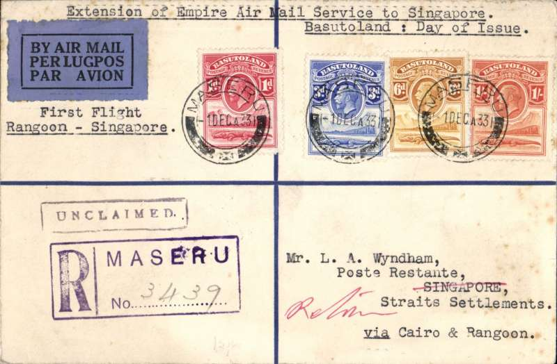 (Basutoland) Basutoland to Singapore, bs 19/12, carried on the first flight of the imperial Airways extension from Rangoon to Singapore via Cairo, Wyndham registered (hs) cover franked FDI of the 1933 KGV 1d,3d,6d,1/-, canc Maseru/1 DEC/33 cds returned to Cape Town 'House of Parliament/23 MAR 34' cds verso. Also original certificate of posting. A superb item in fine condition.
