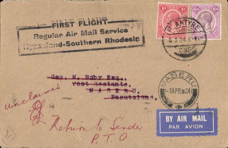 (Basutoland) Scarce first incoming mail to Basutoland, bs 10/3, carried on the RANA F/F Nyasaland (Blantyre) to Southern Rhodesia (Salisbury), the by surface mail to Maseru. Unclaimed and returned to sender 6/4/1934.