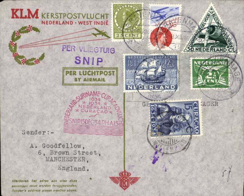 """(Netherlands) Snip' Christmas flight Netherlands to Curacao, specially printed souvenir mixed frank cover franked franked with Netherland stamps inc special stamp Sc.203, postmarked Amsterdam December 12, 1934, red 'domed' 15/12 depart cachet on front, and violet 'domed' Curacao 22/12 arrival cachet verso. Also a 15c Curacao stamp canc 4/1/35 fr return to UK..The Fokker F.18 """"Snip"""" was piloted by J.J. Hondong. The route was Amsterdam-Marseilles-Alicante-Casablanca-Porto Praia- Paramaribo-La Guaira and finally Curacao."""