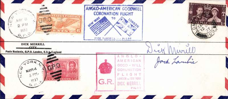 (GB External) Anglo American Good Will Coronation Trans Atlantic Flight, New York May 8th to London, and return London 13 May to New York May 14, blue framed Eastward, and red framed Westward cachets, signed by pilots Dick Merrill and Jack lambie.