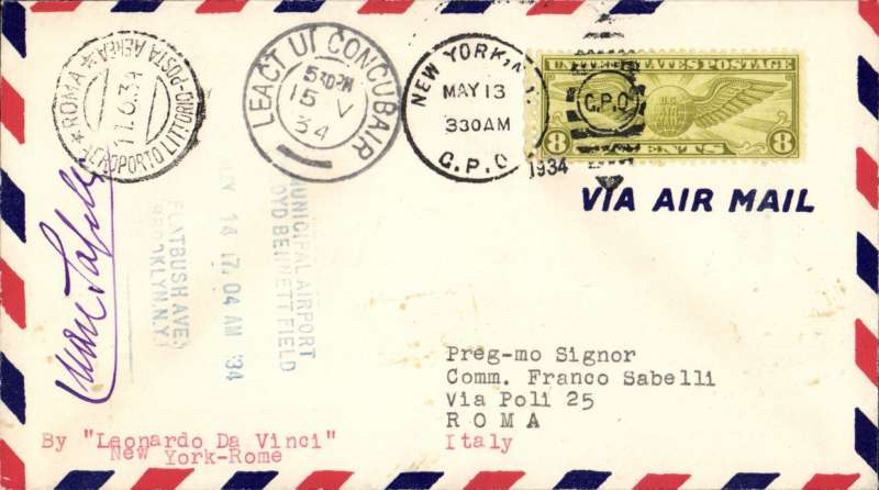 (United States) Pond and Sabelli attempted flight, New York to Rome, carried all the way to Rome, where Roma Aeroporto Littoria 11/6 arrival ds was applied, airmail cover franked 8c canc New York cds, also seven line Municipal Airport, Floyd Bennet Field, Brooklyn, NY 14/5 depart hs. Due to engine trouble aviators forced to land in Ireland where Leact Ui Concubair 15/5 transit cds was applied. Signed by Sabelli. Scarce trans-oceanic record flight in fine condition. AmAMC T/O 1207
