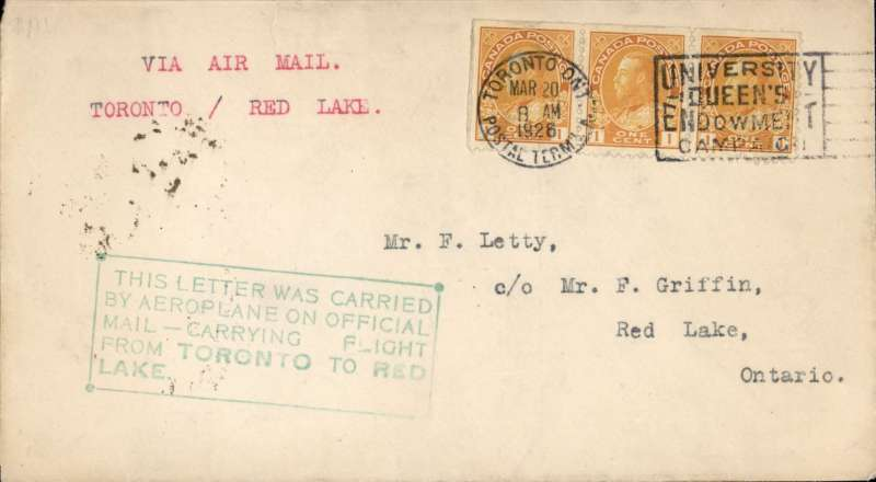 (Canada) Toronto to Red Lake, bs 12/4, carried by a Curtiss 'Lark' en route from New York, franked 3c canc Toronto cds, fine strike green framed 'This letter was carried/By Aeroplane on Official/Mail Carrying Flight/From Toronto to Red/Lake'. AMC C&N #2601