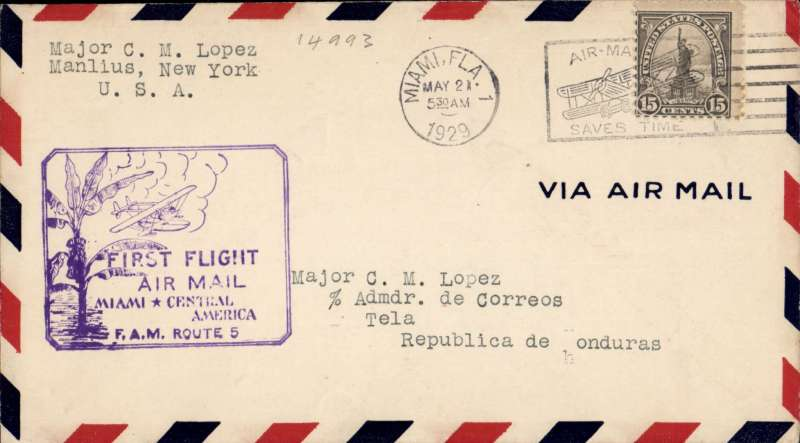 (United States) Pan American Airways, F/F FAM 5  Miami-Tela, official flight cachet, airmail cover. franked 15c.