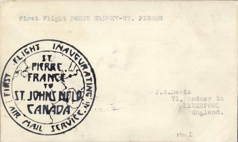 (Newfoundland) Sydney, NS-St Pierre-St John, projected flight by Maritime and Newfoundland AW. Flight made to St Pierre but all covers seized on arrival. Returned three years later with air company vignette, small hs on front, large cachet verso and rubber stamp message from the company president, IR MC Gowan, Ref MNA-3100 AAMC. Explanatory text and correspondence accompanies.