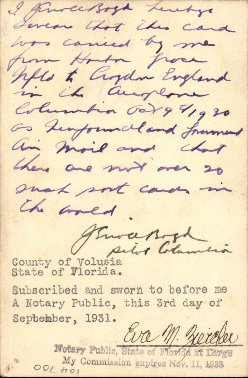 (Newfoundland) Transatlantic flight by 'Columbia'. Newfoundland to London, 1c PSC with additional 1c canc with fine strikes of 'Harbour Grace/Oct 9 /30/Newfd', verso stamped affidavit signed by the pilot Errol Boyd swearing before a Notary Public that this particular card had been carried by him on the flight from Harbour Grace to Croydon England. The card is also signed on the front by Harry P. Connor, the flight navigator. A rare item in superb condition, only 50 pieces posted at Harbour Grace with an ordinary stamp, AAMC NF 21c $1,000.00