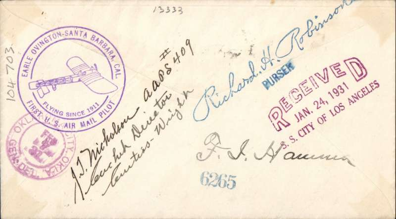 "(Ship to Shore) F/F  Pacific Coast Experimental ship to shore flight from S.S."" City of Los Angeles"", LA Steamship Company  to Hawaii, green souvenir flight cachet, violet double circle ""Earle Ovington- First US Air Mail Pilot"" cachet verso, magenta"" received/jan, 24, 1931/SS City of Los Angeles"" reception"" h/s, Honolulu arrival duplex, bears three signatures - one facsimile."
