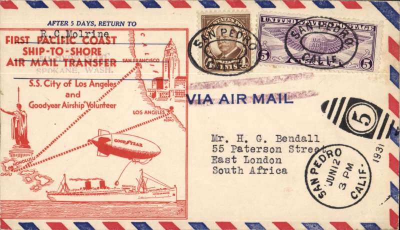 (Ship to Shore) First Pacific Coast Ship to Shore Air Mail Transfer, uplifted from the 'City of Los Angeles' by the Goodyear airship 'Volunteer' and delivered to San Pedro PO for OAT/surface to South Africa, franked at 5c for the air mail fee and 4c for the surface rate to South Africa, 'Air Mail' cancelled with violet double bar Jusqu'a at New York, large green ship-shore transfer cachet verso, mail to overseas destinations is scarce. Neat 5mm lh edge trim, otherwise fine.