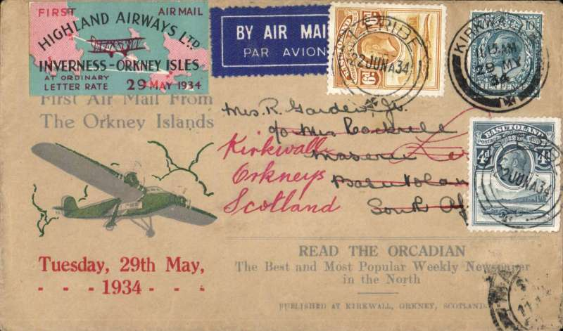 "(GB Internal) BASUTOLAND acceptance of mail for carriage on the Highland Airways F/F Inverness to Kirkwall, scarce Type 1 ""Orcadian Envelope"" correctly franked 10d canc fine 'Kirkwall/11.15am/29 MY 34' scarce imperforate red/green/black oblong rectangular vignette. By air Kirkwall-Inverness, train to London, IAW flight AS 170 to Jo'burg, surface to Maseru, arrival ds on front, and redirected to Leribe, arrival 13/6. Orcadian F/F covers are SCARCE; Type 1 vignettes on F/F covers are RARE; and such covers carried to Basutoland are EXTREMELY RARE. The cover is in fine condition."