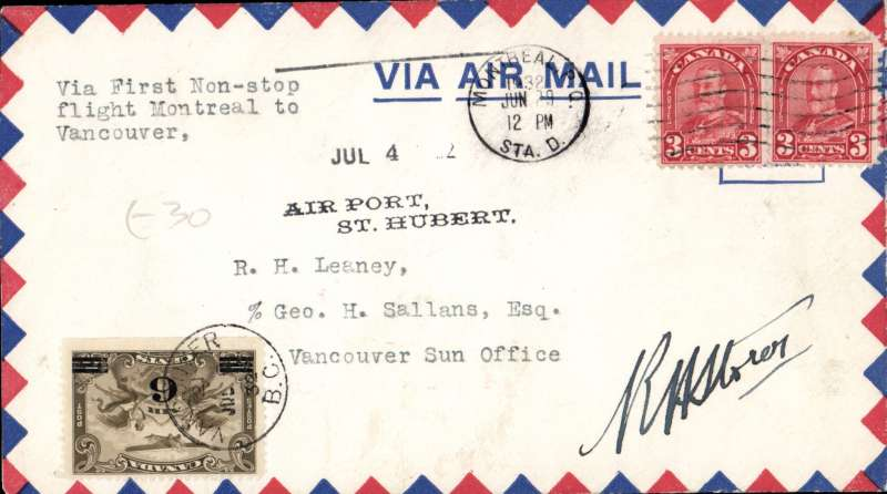 (Canada) Montreal (St. Hubert Airport) to Vancouver, 6/7 arrival ds on front, 'Vancouver Sun' non-stop transcontinental flight, airmail cover, black two line 'Air Port/St. Hubert' hd,  franked 12c, signed by the pilot R.H.Storer. Ref 3327 AMC&NF, cat $100.
