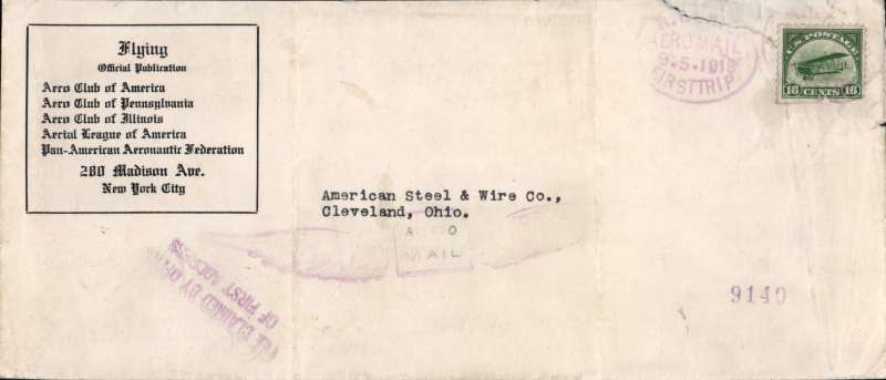 (United States Internal) US Governmental Experimental Air Mail flight, New York to Chicago, AAMC #108, US aero clubs official commemorative cover, 21x10cm, franked 16c (C2) canc 'N.Y.CHIC/Aeromail/9.5.1918/First Trip'. Stamp has lower edge defect, and cover has upper rh corner tear, see scan. Nevertheless a significant item.