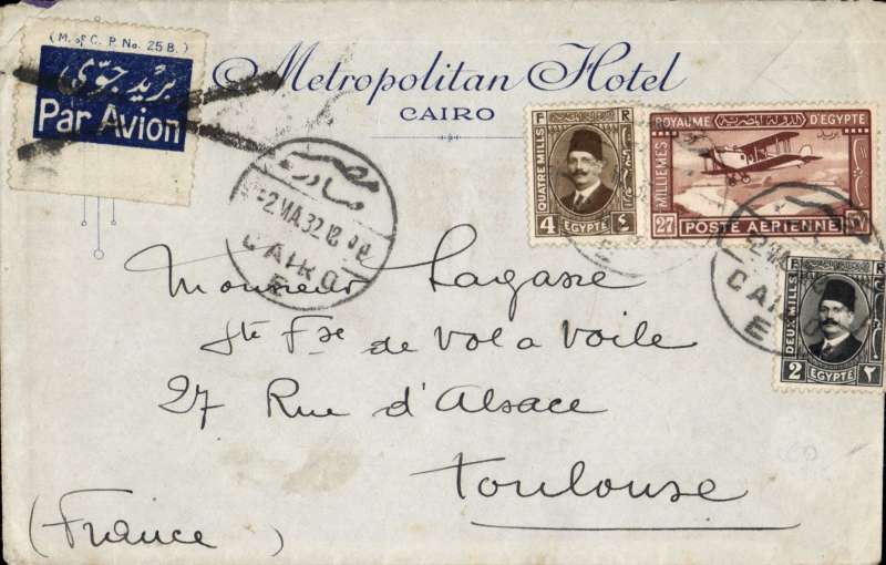 (Scarce and Unusual Routings) Commercial airmail, Egypt To France, CAIRO TO TOULOUSE, by Imperial Airways Africa northbound service AN60 which left Cairo 5/5 on City of Arundel, and arrived Brindisi bs 6/5 on Scipio flying boat, then on by surface to Toulouse, A Metropolitan Hotel, Cairo cover, airmail etiquette annulled with black cross Jusqu'a applied at Brindisi. RATED 33 mils ( 20 mils ordinary and 13 mils air fee, 2ml,4ml,27ml). This was the first Africa northbound service to carry passengers.