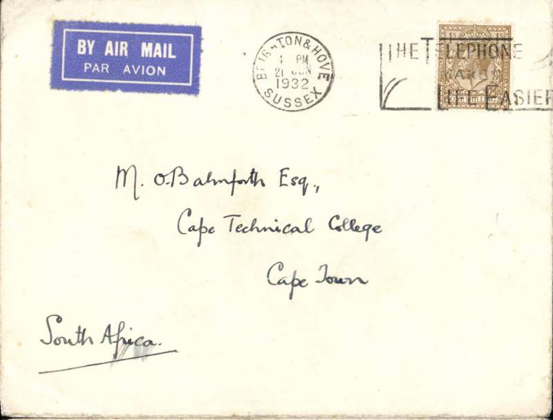 (Interruptions and Accidents) Interrupted flight, UK to South Africa, LONDON TO CAPE TOWN, by Imperial Airways Africa southbound AS69 which left London 22/6, arrived Cape Town one day late on 4/6 , and delivered Cape Tech College 5/7 (college chop hs). Plain airmail etiquette cover RATED 1/-. Carried Scipio flying boat to Cairo, C.Arundel to Khartoum, C.Stonehenge to Mbeya via Malakal (one day late, cause unknown) and C. Cape Town/C.Jodhpur to Cape Town, arriving one day late.