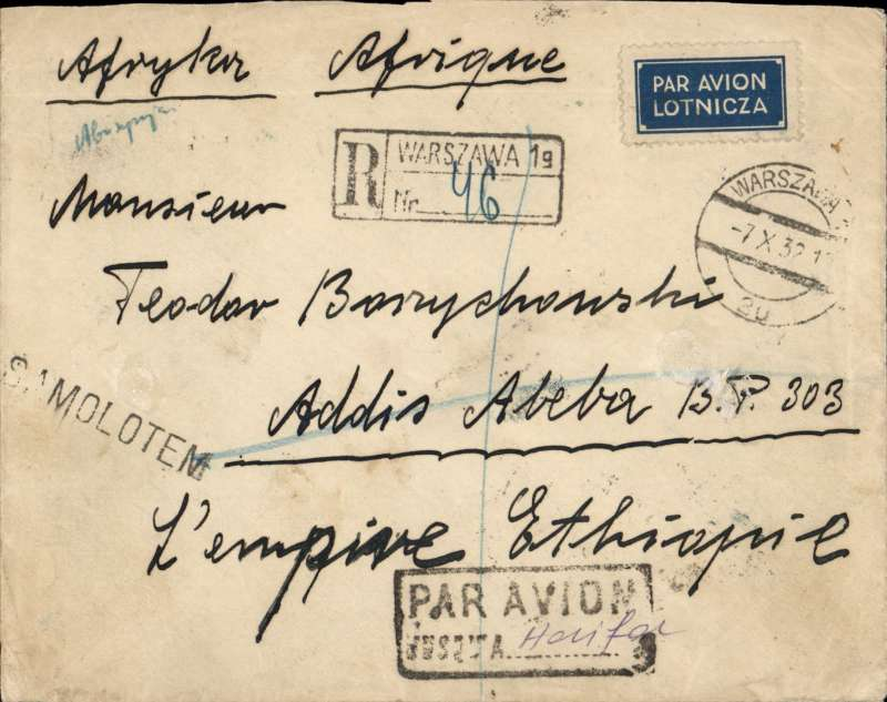 (Scarce and Unusual Routings) POLAND TO ETHIOPIA, WARSAW TO ADDIS ABABA. Departed Warsaw Airport (Warszawa 19 Port Lotincz/7.X.32) for Paris where transferred to Imperial Airways Africa India eastbound service IE185 which left Paris 8/10 arriving Galilee 11/10, then transferring to rail ds 'T.P.O Haifa-Rafa12 Oct 1932', arriving Port Said ds 13/10, then by sea to Djibouti and on by rail to Addis Ababa, 23/10  arrival date stamp. Registered (hs) cover, black framed 'Par Avion/Jusqu'a (ms) Haifa' and a Polish 'Samolotem' (plane) hand stamp, and verso the remnants of a wax seal. RATED 7.50GR (ordinary postage was 50gr for the first 20 grams & 30gr for each additional, and registration was 60gr. We do not know the air fee.  The service IE185 was also the first to carry mail to connect with Tata & Sons first Karachi-Madras feeder service, flown 15&16 October. A cover in fine condition with truly rare routing, good research documentation and great provenance, which might be almost impossible to find again.