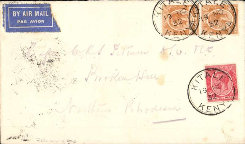 (Scarce and Unusual Routings) Kenya To Northern Rhodesia, KITALE TO BROKEN HILL, surface to Nairobi bs 22/11, transferred to Imperial Airways Africa Southbound service AS 90 which left Nairobi 24/11 and arrived, on C.Delhi, at Broken Hill bs 25/11 via. Mbeya. Airmail etiquette cover RATED 55cts.