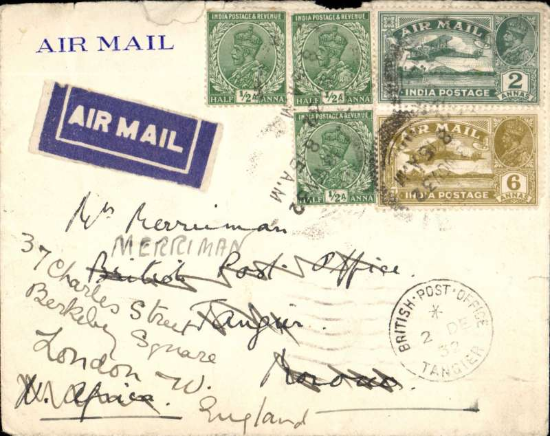 (Scarce and Unusual Routings) Airmail India to Morocco, KARACHI to TANGIER, carried on IMPERIAL AIRWAYS WESTBOUND service IW 190  by 'Hadrian' which left Karachi 23/11 cds, via Galilee 27/11 on 'Sylvanus' arriving one day late at Paris 29/11 on 'Heracles'. By French airline to Marseilles, bs 30/11 and on to Morocco bs BPO Tangier 2/12 and , readdressed to UK.  Airmail etiquette cover with embossed green logo on flap  RATED 9 1/2 annas Some rough top edge opening..
