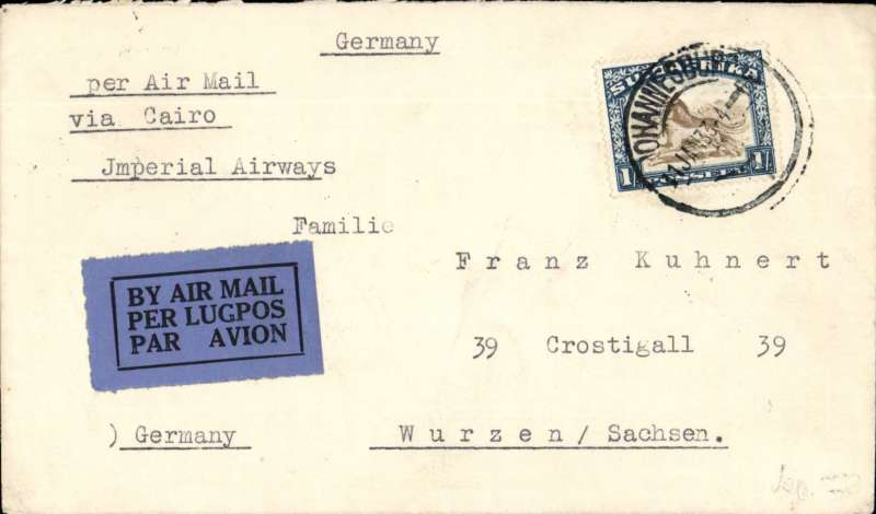 (Interruptions and Accidents) Interrupted flight, South Africa to Germany, JOHANNESBURG TO WURZEN. By Imperial Airways Africa northbound service AN97 which left Johannesburg 12/1 and arrived, one day late in London, on 23/1. Then flown to Berlin the same day (23/1 arrival ds). Plain cover, typed 'per Air Mail/via Cairo/Imperial Airways', RATED 1/- for air rate. After departing Kisumu to schedule at 12.05 on the 15th, the Calcutta flying boat City of Swanage landed at 16.55 at the emergency landing ground at Masindi, Uganda, and remained there overnight. The reason for the call is not known. The service then operated one day late, arriving Croydon on the 23rd.