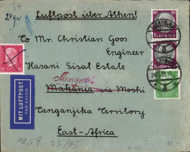 (Scarce and Unusual Routing) Germany to Tanganyika, FLENSBURG TO KILIMANJARO, bs10/12. By rail to Athens, then by Imperial Airways Africa Service flight AS144 leaving Athens 2/12 on Scipio, transferred to Hanno at Khartoum on 4/12 and to Amalthea at Kisumu on 5/12 , arriving Moshi bs 6/12. Transferred to  the Tanga-Kilimanjaro TPO Down on 7/12 bs, then readdressed and put back on Tanga-Kilimanjaro TPO Down 10/12 to Mnyusi. Cover bears Ms '24gr, correctly rated RM1.40 for 40pf UPU (25pf for first 20gr + 15pf for next 20gr and FIVE AIR FEES OF 20PF per 5gr. The Hasani Estate was in Makanya (near the Tanga Railway Line), in the north of the country near the border with the Kenya. Superb item -  great routing and franking  and rich in social/colonial history - see  http://ashvinsblog.blogspot.com/2005/11/farm-in-africa.html