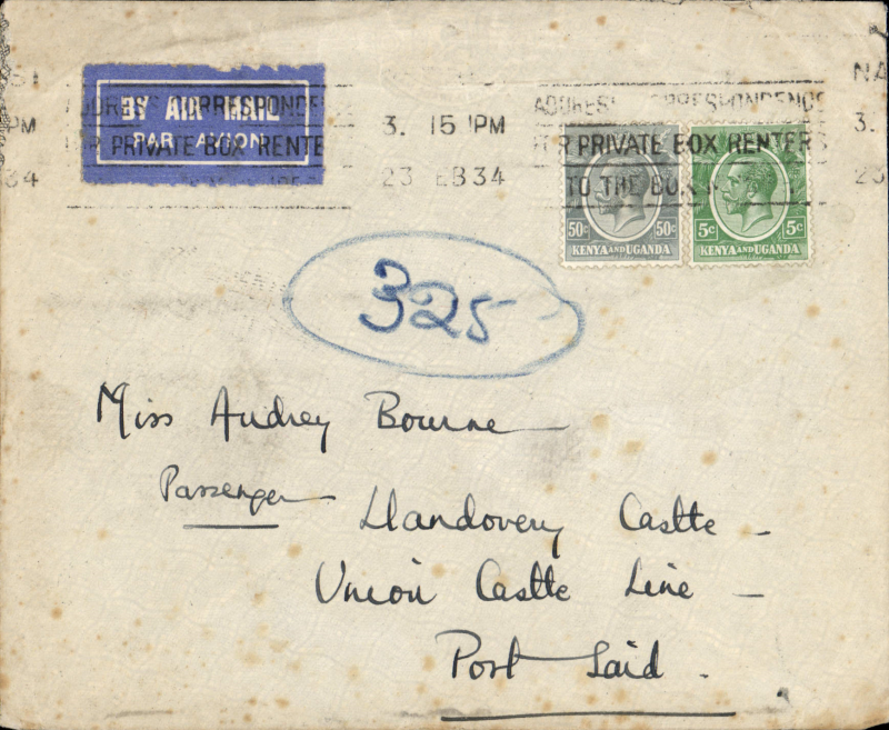 (Scarce and Unusual Routing) Kenya to Egypt. By Imperial Airways service AN155 which left Nairobi 25 February on Amalthea and from Juba to Cairo on Hadrian, arriving one day late on 28 February (b/s). Delivered to Port Said 1 March (b/s). Addressed to passenger aboard 'Llandovery Castle' which became a famous hospital ship in WWII. Cover franked 55c for air rate, minor rough flap opening, see scan . DELAY.