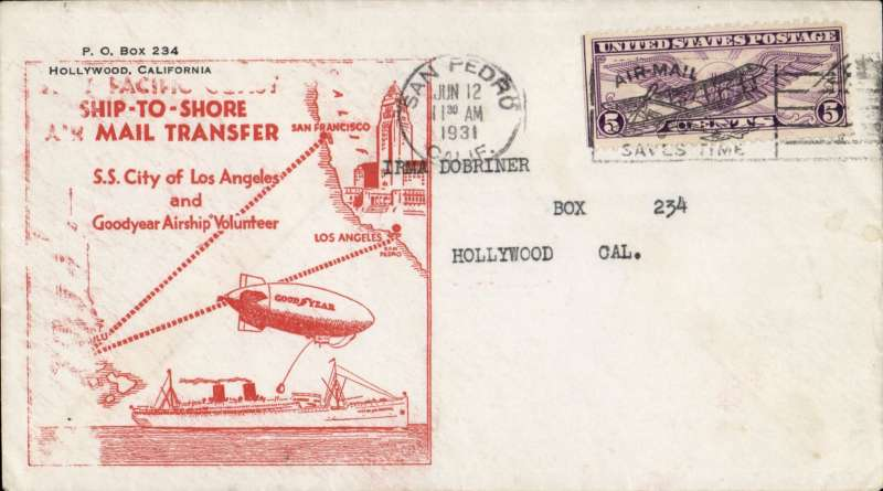 "(Ship to Shore) First ship to shore by Dirigible, ""Goodyear"" transfer from SS Los Angeles to PO San Pedro, large orange cachet on front, large green cachet verso."