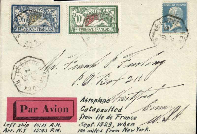 (Ship to Shore) Isle de France catapult flight to New  York, Compagnie Generale Transatlantique cover franked 1920 10F & 5F Merson (cat SG £60.00) and 1 50c, canc on board octagonal Le Havre 22-9-28 date stamp, red/black  'Par Avion' etiquette, Top edge damage verso, see scan
