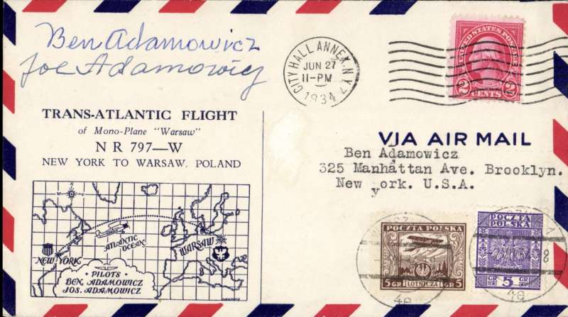 (United States) North Atlantic Flight by the Adamowicz brothers, New York to Warsaw, arrival ds Warsaw July 2 tying Poland 5gr stamp on front, pre-printed envelope showing a map of the route, franked 2c US canc City Hall/New York Jun 27 1934, signed by both pilots Benjamin and Joseph Adamowicz.  Muller #398, and AAMC Trans-Oceanic record flights #1211.