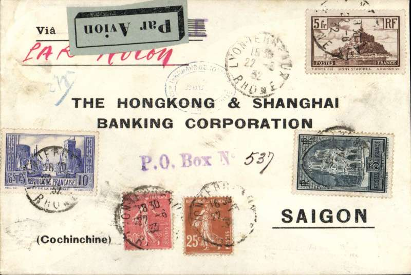 (France) France to Indo-China to France, LYON TO SAIGON, carried on the weekly Air Orient service flight leaving Marseille on 23/6 and arriving Saigon (arrival cds but date unclear). Carried by flying boat  to Beirut, car/bus to Damascus, and landplane to Saigon. A Hong Kong & Shanghai Banking Corporation printed cover with embossed logo on flap, ms 'Par Avion', and grey blue/black airmail etiquette. Franked F18.75, correctly TRIPLE RATED for 3x 6F/10g air fee + 75c/20-50g. Nice item.