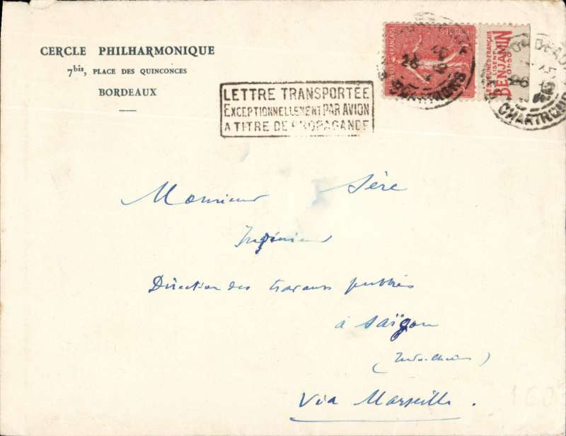 (France) France to Indo-China, BORDEAUX TO SAIGON. Carried on the weekly Air Orient service flight leaving Marseille 29/12 arriving Saigon 6/1/33 cds. Cercle Philharmonique corner cover franked 50c for surface rate but carried by air with 'Lettre Transporte/Exceptionellement Par Avio/A Titre De Propagande' hand stamp. This is a cover with insufficient postage to benefit from air transport but which the postal administration agreed to add to its mail bags by air.