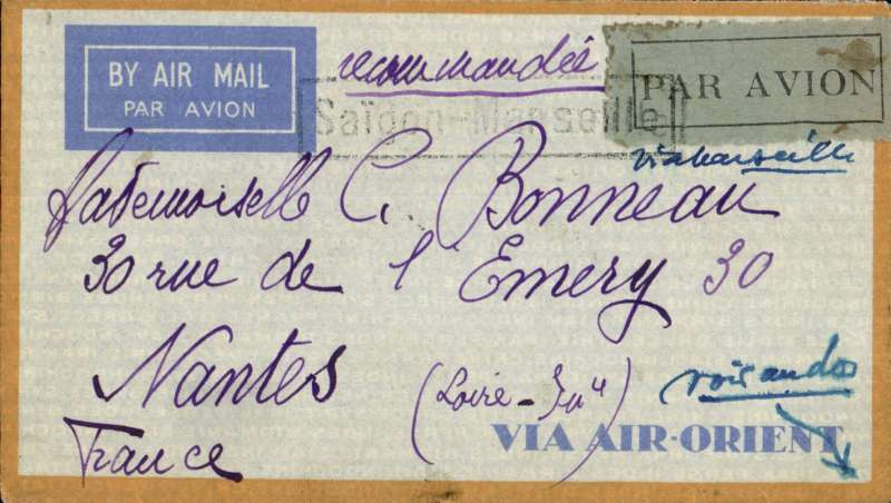 (French Indochina) Indo-China to France, SAIGON TO NANTES by the weekly Air Orient service leaving 19/2 arriving Marseille 27/2, delivered Nantes 28/2 (b/s). Registered (label) grey/orange border 'Via Air Orient' cover, black framed 'Saigon-Marseille' directional hs affixed by Le Bureau Central de Saigon. DOUBLE RATE, franked 81c for 6c ordinary, 15c registration ,and 2x air fee at 30c.