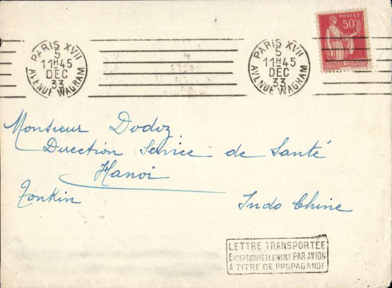 (France) France to Vietnam, PARIS TO HANOI by weekly Air Orient flight left 7/12, arrived Saigon 15/12 (b/s) and delivered 18/12, plain cover December. struck with framed 'Lettre Transporte/Exceptionellement Par Avio/A Titre De Propagande' hand stamp. This is a cover with insufficient postage to benefit from air transport but which the postal administration agreed to add to its mail bags by air. 