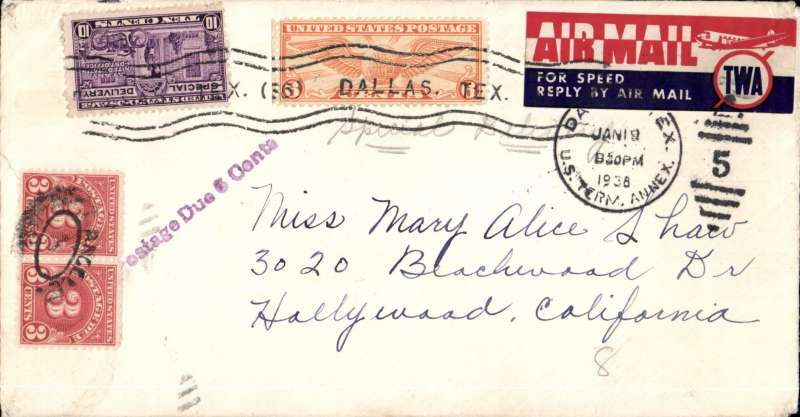 (United States Internal) Underpaid special delivery Dallas to Hollywood, bs LA 20/1, cover franked 16c inc 10c special delivery, tied red/white/blue TWA etiquette, also franked 3c x2 postage dues canc Los Angeles, andviolet straight line 'Postage Due 6 Cents' hs.Attractive item, see scan.