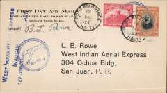 "(Haiti) F/F, Port au Prince to San Juan, blue three line WIAE and Avion in circle cachets, b/s, green WIAE inauguration hs verso, printed ""First day Air Mail"" cover, signed by  Basil Rowe pilot, West Indian Aerial Express"