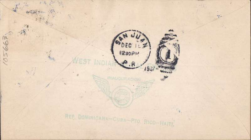 """(Haiti) F/F, Port au Prince to San Juan, blue three line WIAE and Avion in circle cachets, b/s, green WIAE inauguration hs verso, printed """"First day Air Mail"""" cover, signed by  Basil Rowe pilot, West Indian Aerial Express"""