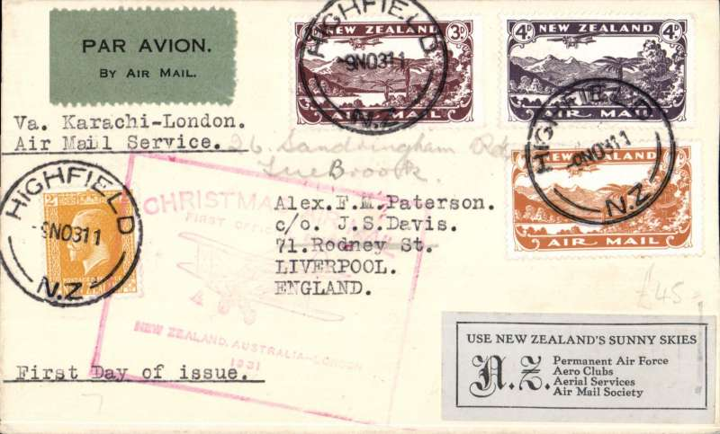 "(New Zealand) Scarce HIGHFIELD/TIMARU first  New Zealand overseas mails using airmail stamps, Highfield to Liverpool, bs 17/12, plain cover with black/ green blue etiquette  franked 2d ordinary + unique first day usage 1931 set complete 3d, 4d, 7d, canc 'Highfield/9 Nov 31/NZ' cds, typed ""Via Karachi-London/Air Mail Service' and ""First Day of Issue"", black/grey-green 'Air Mail Society of New Zealand' label on front.. Nice clear Highfield postmarks. The official first day of issue was Nov 10th, but at Highfield, a suburb of Timaru, a small number of stamps were sold in error on Nov 9th. This cover is not only aerophilatelically scarce, but also a ""unique 'Day of Issue' item"" (see Walker DA, p95). Very fine, see scan."