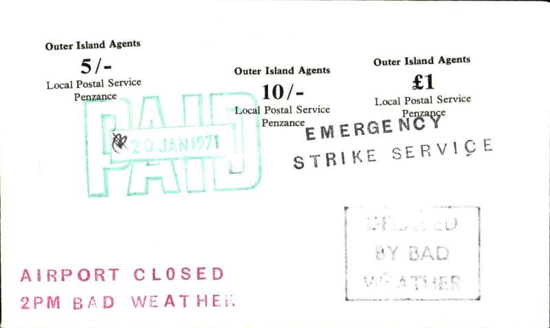 (GB Internal) 1971 British Postal Strike Emergency Airmail Service January to March 1971, 'Outer Islands Private Local Postal Service', Land's End Airport (Penzance 9 miles)  to Scilly Isles cancelled due to bad weather, plain cover franked LPS 5/-, 10/-, and £1 canc large green dated hand stamp initialled by local postmaster,  with 'Emergency/Strike Service', 'Delayed by Bad Weather', 'Airport Closed/2pm Bad Weather' cachets on front, and large 'Land's End Airport' logo verso. Attractive and uncommon.
