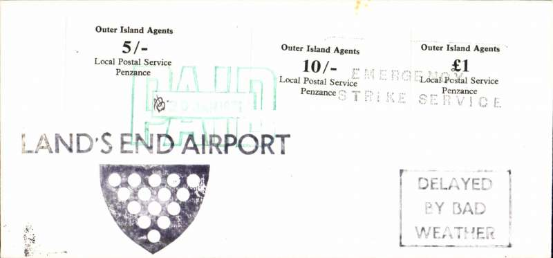(GB Internal) 1971 British Postal Strike Emergency Airmail Service January to March 1971, 'Outer Islands Private Local Postal Service', Land's End Airport (Penzance 9 miles)  to Scilly Isles cancelled due to bad weather, plain cover franked LPS 5/-, 10/-, and £1 canc large green dated hand stamp initialled by local postmaster,  large 'Land's End Airport' cachet , 'Emergency Strike Service' and 'Delayed by Bad Weather, and 'Airport Closed/2pm Bad Weather' cachet verso. Attractive and uncommon.