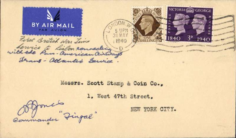 (GB External) World War II, London to New York carried on F/F BOAC from England to link up with the Pan Am trans Atlantic clipper service from Lisbon on 4/6/40 to NY. Flown in a De Haviland plane 'Fingal' (Frobisher Class), and signed by the pilot Commander O.P.Jones..