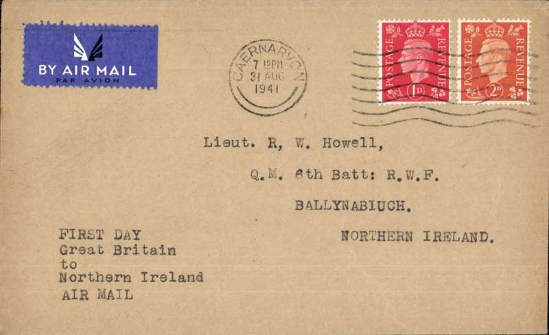 (GB Internal) Railway Air Services first wartime airmail Liverpool to Belfast for the carriage of surcharged mail. Etiquette cover franked 3d canc Caernarvon 31 Aug 1941 cds, typed 'First Day/Great Britain to/Northern Ireland/Air Mail'. Sent by rail to Speke airport and flown in a Dragon Rapide DH 89 G-AFFF by a pilot released from the RAF. The service qualified for an Air Ministry subsidy and the GPO bore the cost less the amount of the subsidy and revenue from passengers who were carried subject to space allowed by the mail. See Railway Air Services, John Stroud, 1987. Great item for the exhibit.